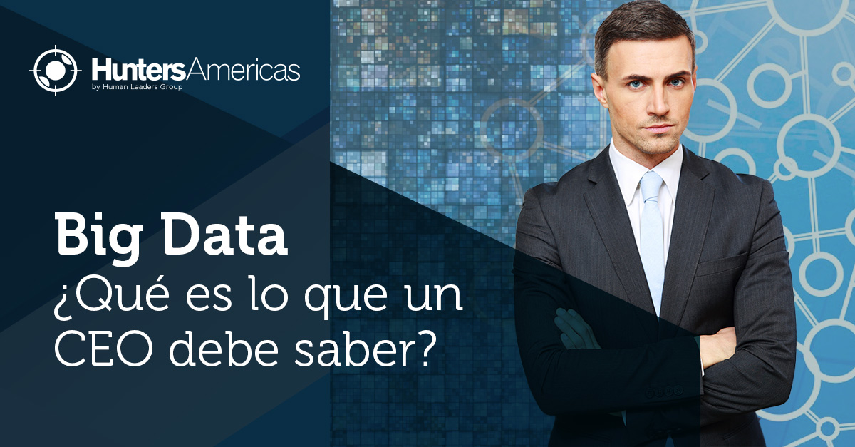 qué debe saber un CEO sobre Big Data